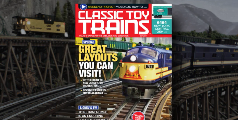 Preview the September 2019 issue of Classic Toy Trains magazine