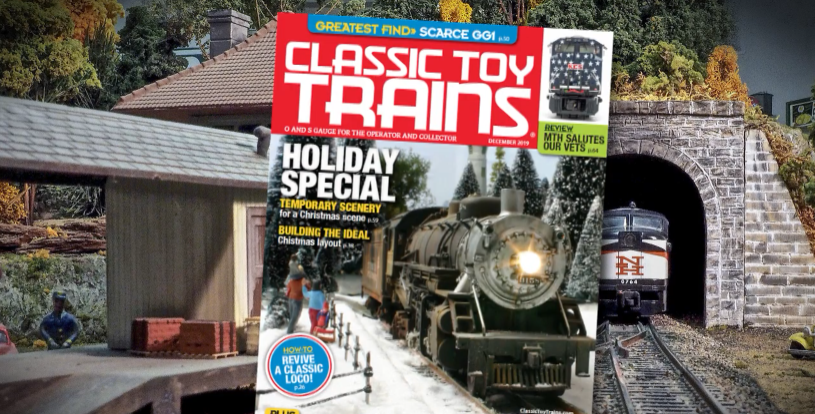 Preview the December 2019 issue of Classic Toy Trains magazine