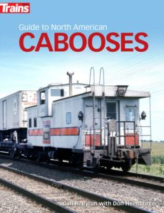 Guide to North American Cabooses Carl Byron with Don Heimburger