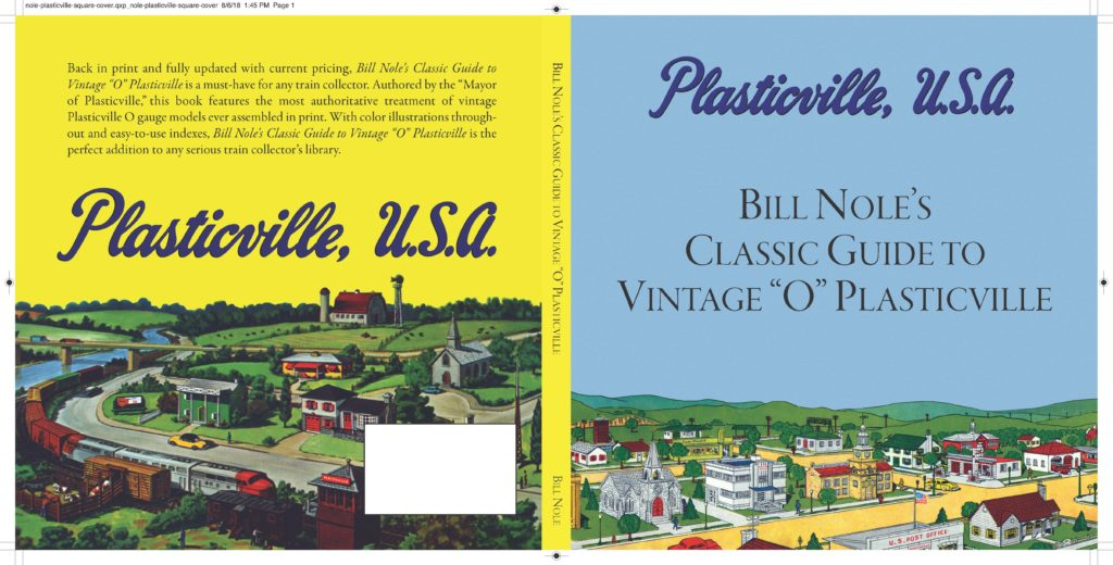 "2020 edition of Plasticville, U.S.A.: Bill Nole's Classic Guide to Vintage ""O"" Plasticville"