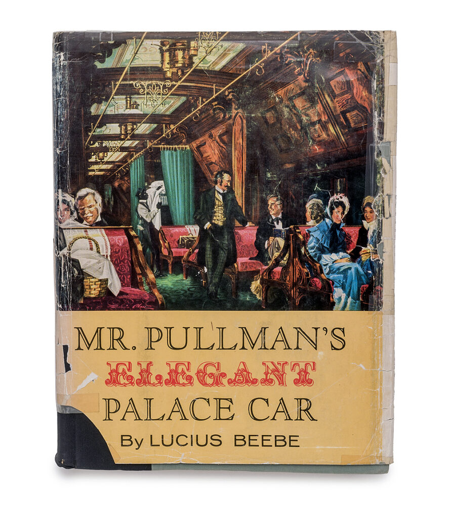 """Color dust jacket and book: """"Mr. Pullman's Elegant Palace Car'."""