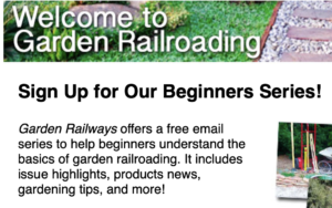 Screen image of welcome page encouraging visitors to sign up for Garden Railways' beginners emails.