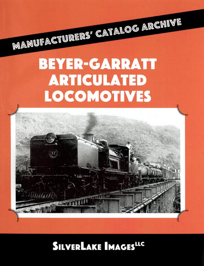 Ron's Books Beyer-Garratt Articulated Locomotives.