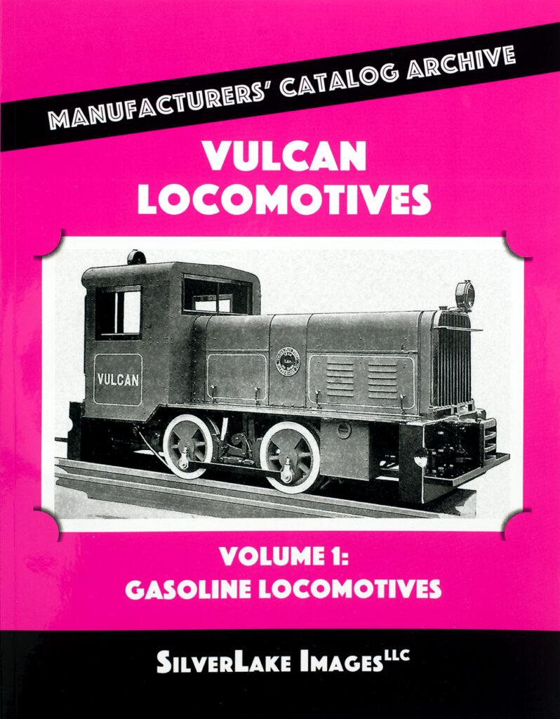 Ron's Books Vulcan Locomotives Volume 1