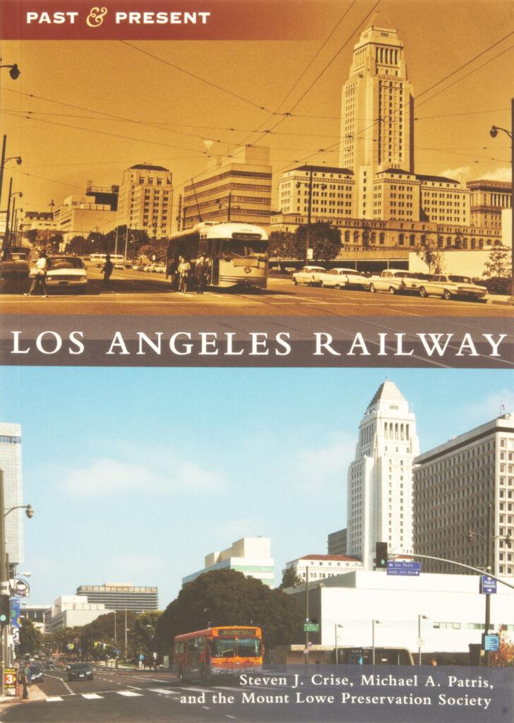 Arcadia Publishing Los Angeles Railway