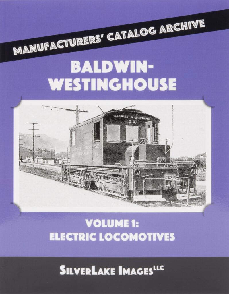 Ron's Books Baldwin-Westinghouse Electric Locomotives Vol. 1