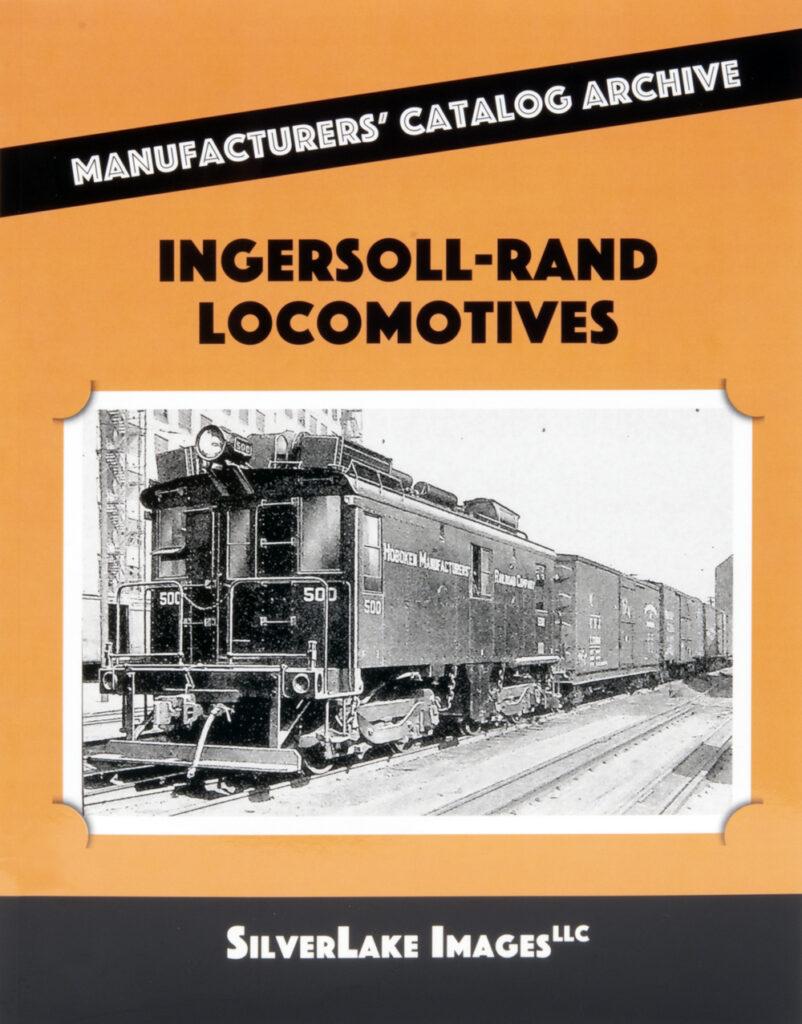Ron's Books Ingersoll-Rand Locomotives