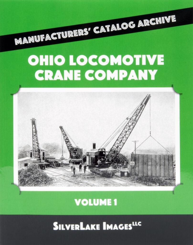 Ron's Books Ohio Locomotive Crane Company