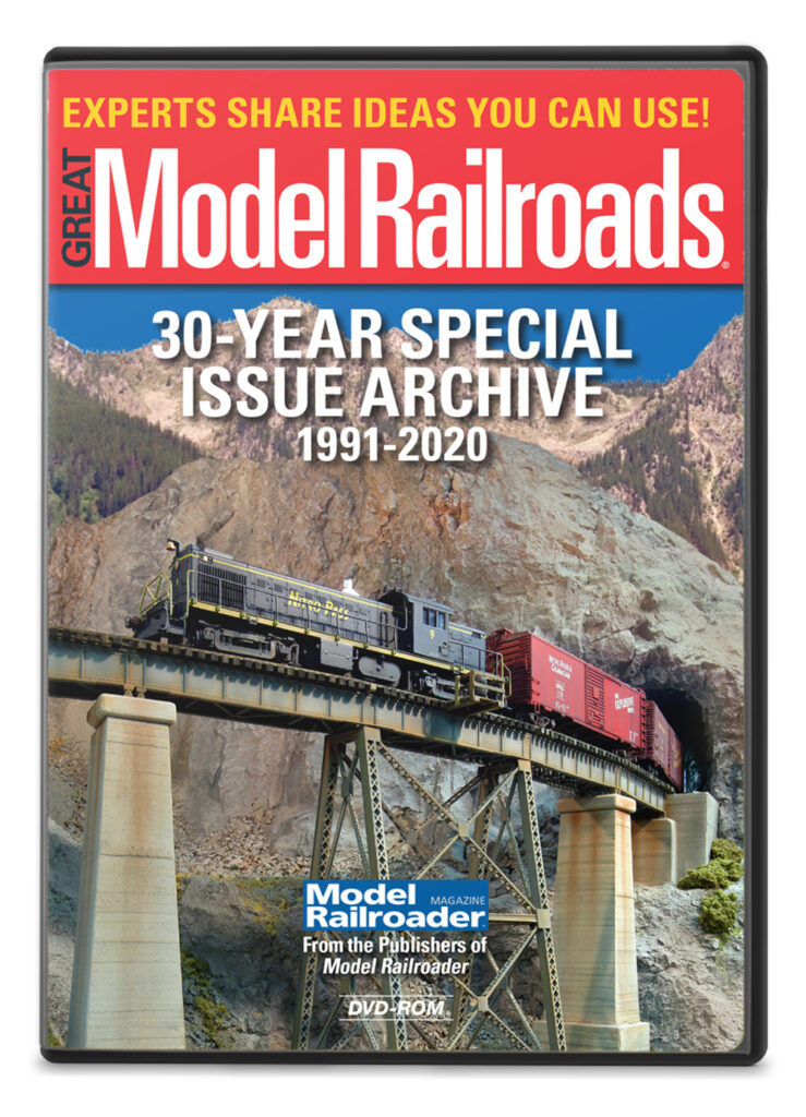 Great Model Railroads 30-year archive DVD-ROM available at the Kalmbach Hobby Store.
